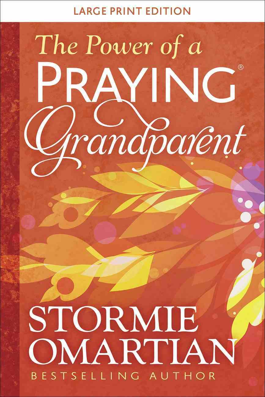The Power of a Praying Grandparent (Large Print) Paperback