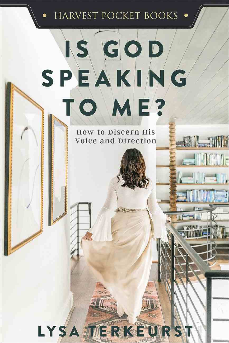 Is God Speaking to Me?: How to Discern His Voice and Direction Paperback