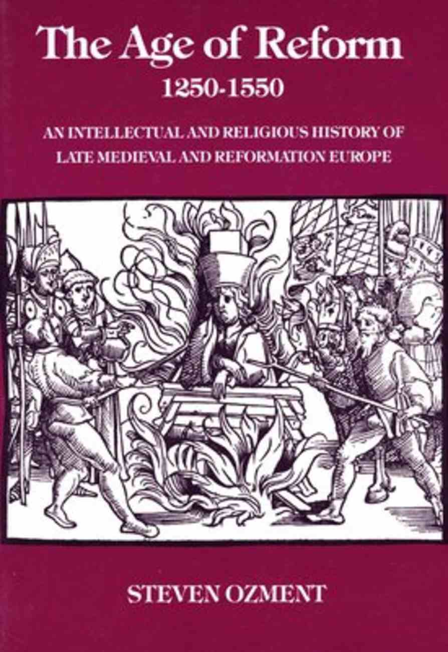 Age of Reform: 1250-1550 Paperback