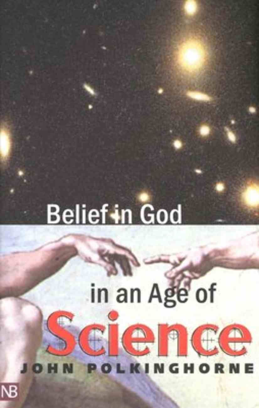 Belief in God in An Age of Science Paperback