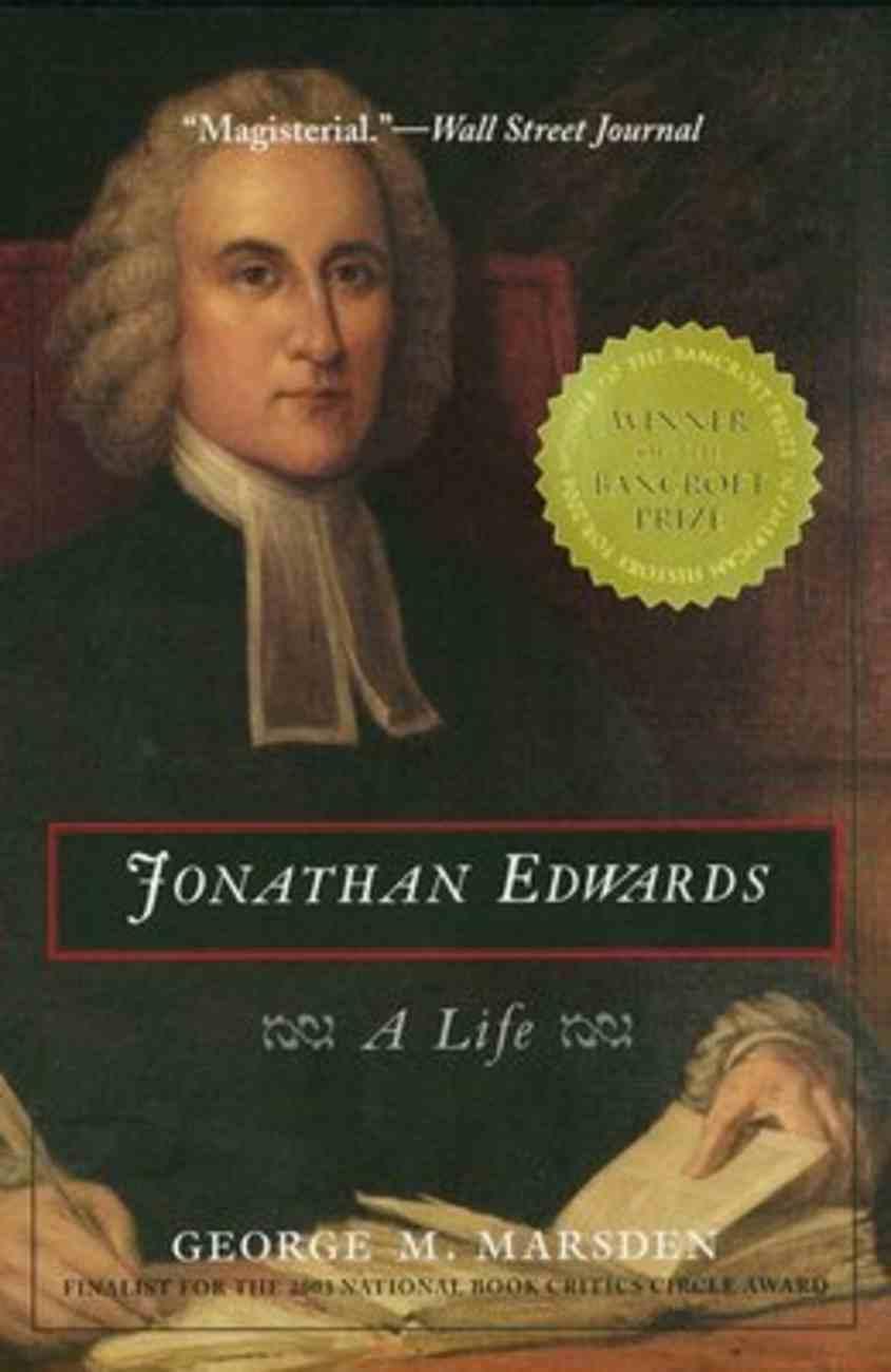 Jonathan Edwards: A Life Paperback