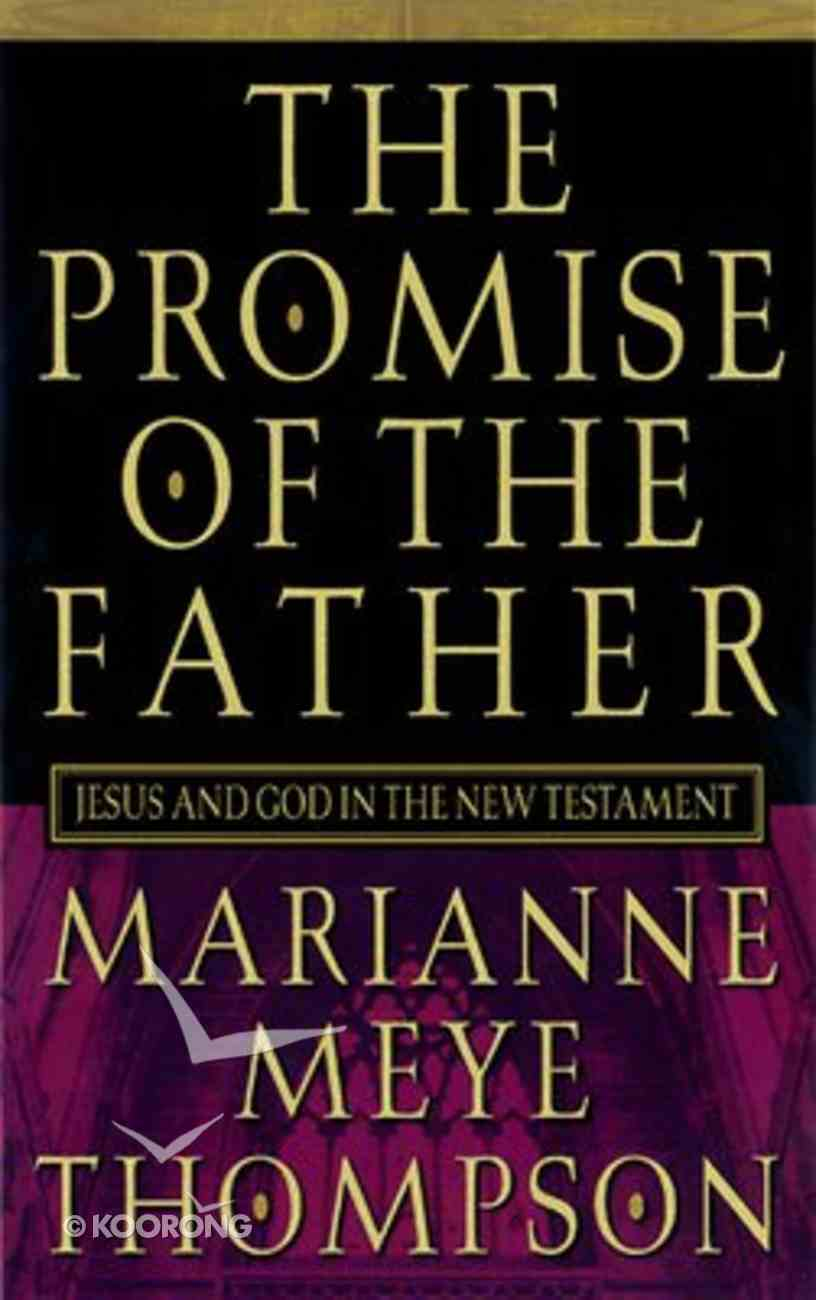 The Promise of the Father Paperback