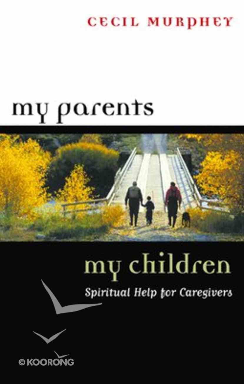 My Parents, My Children Paperback