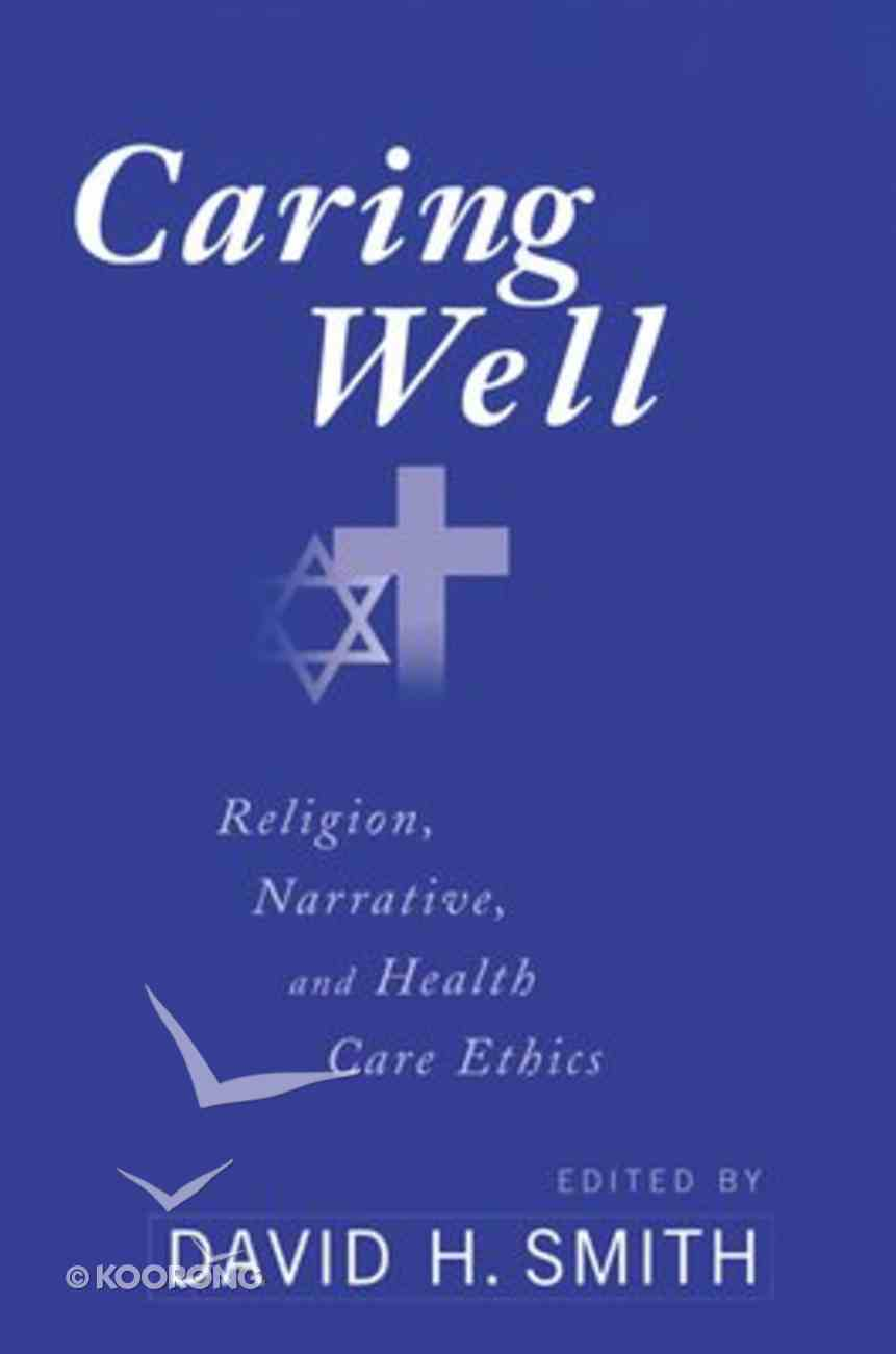Caring Well Paperback