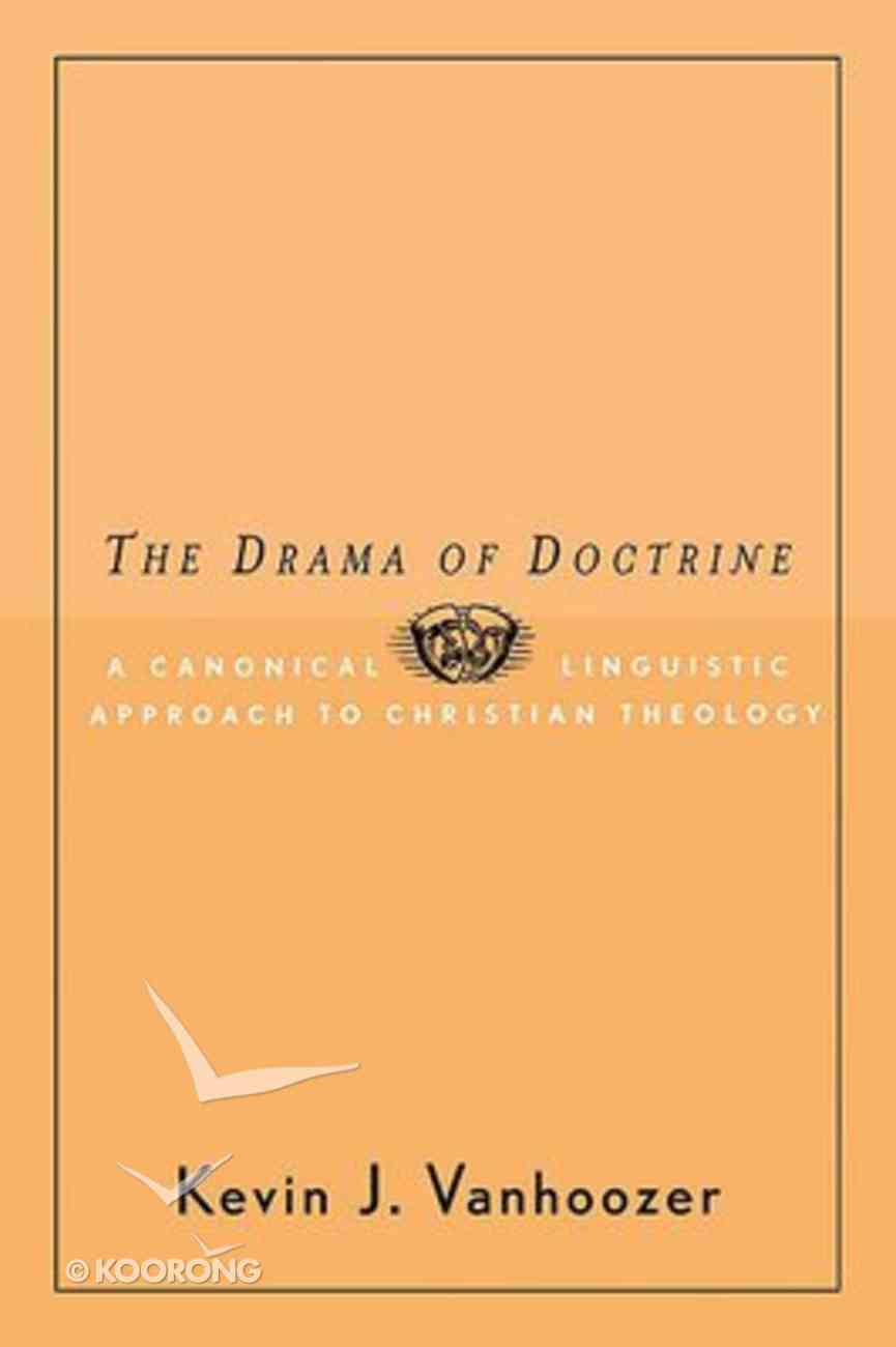 The Drama of Doctrine Paperback