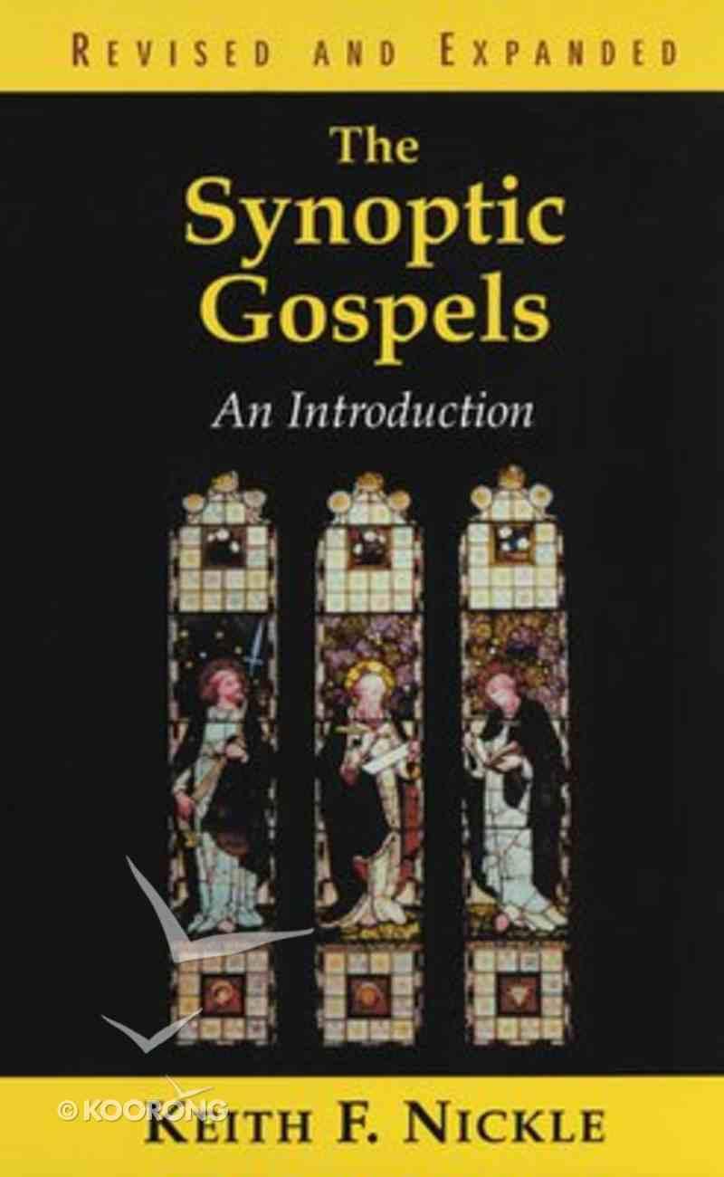 The Synoptic Gospels Paperback