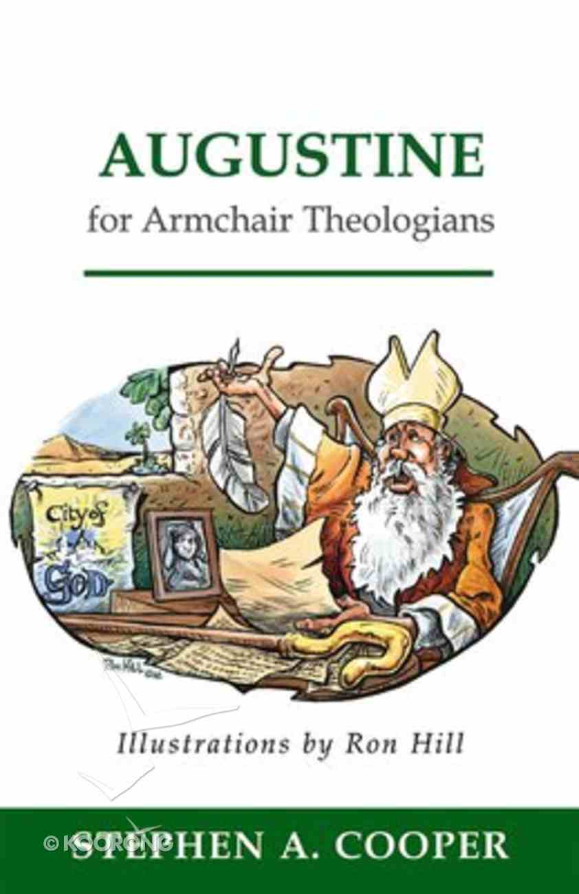 Augustine For Armchair Theologians (Armchair Theologians Series) Paperback