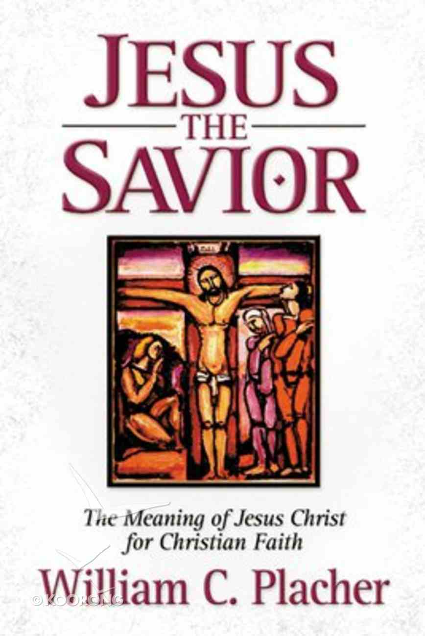 Jesus the Savior Paperback