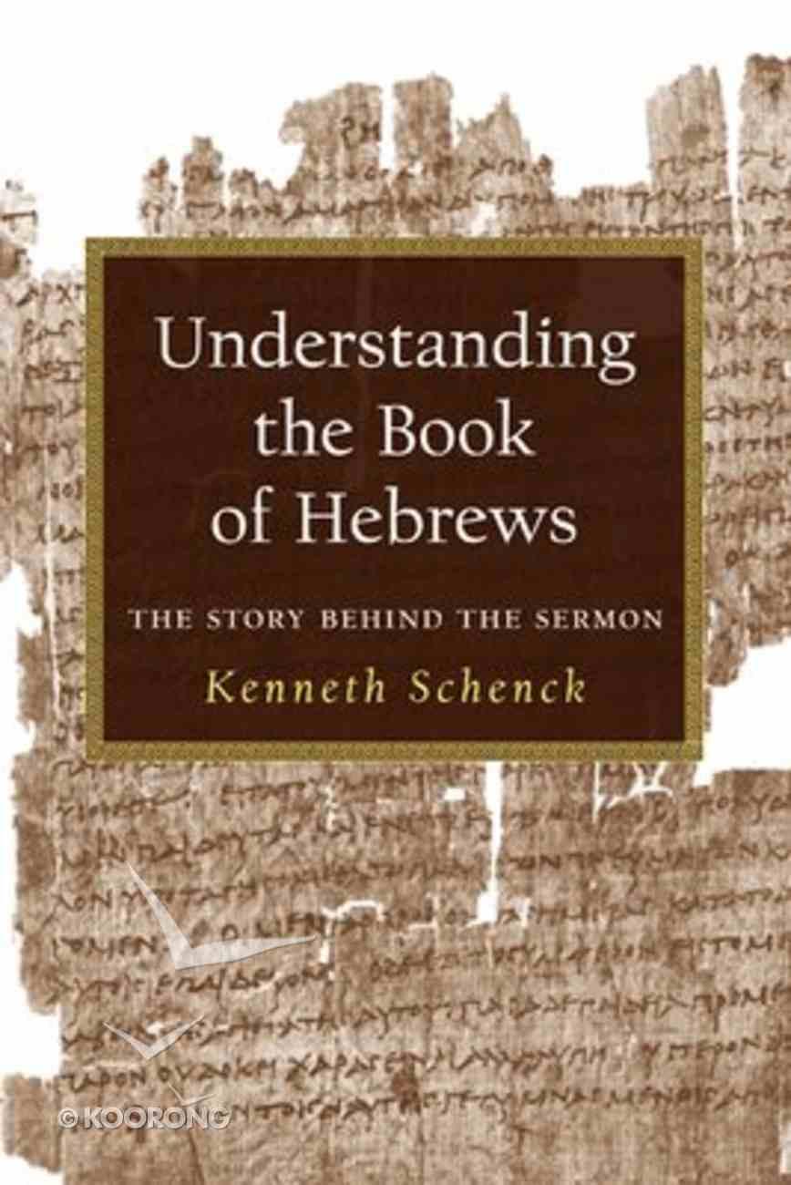 Understanding the Book of Hebrews Paperback
