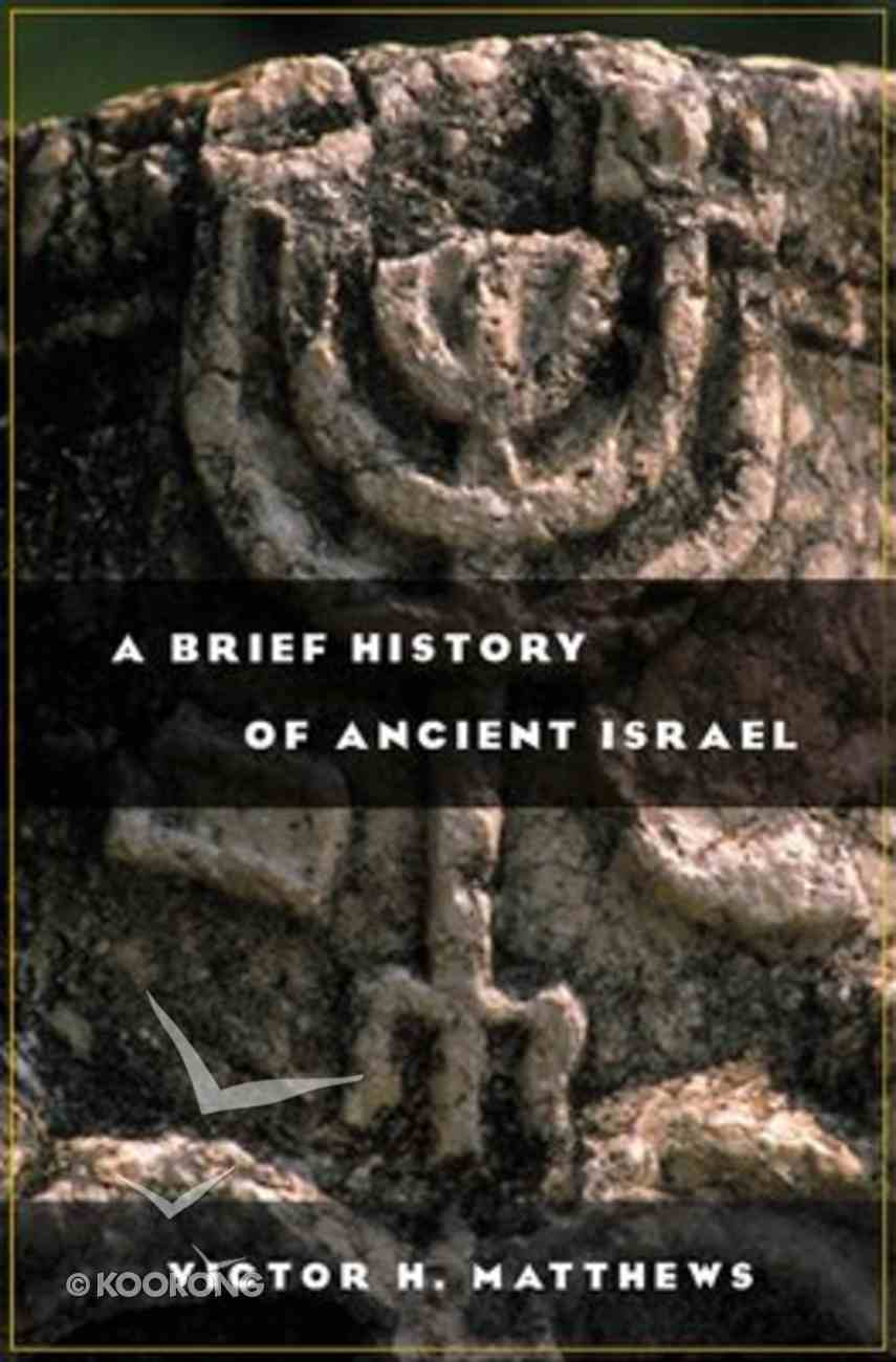A Brief History of Ancient Israel (Biblical Resource Series) Paperback