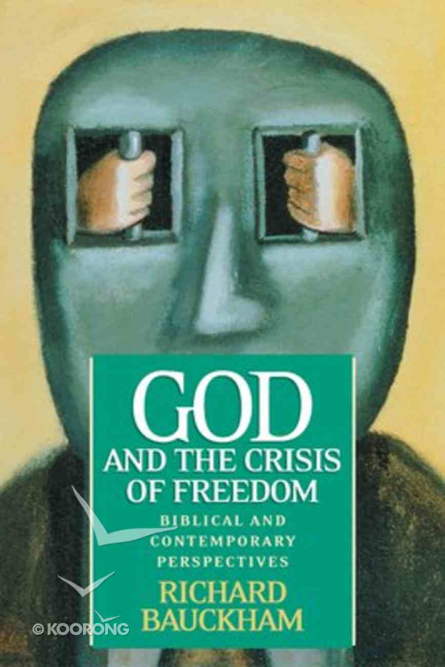 God and the Crisis of Freedom Paperback