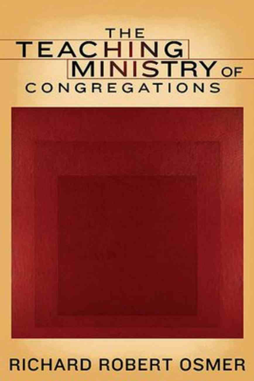 The Teaching Ministry of Congregations Paperback