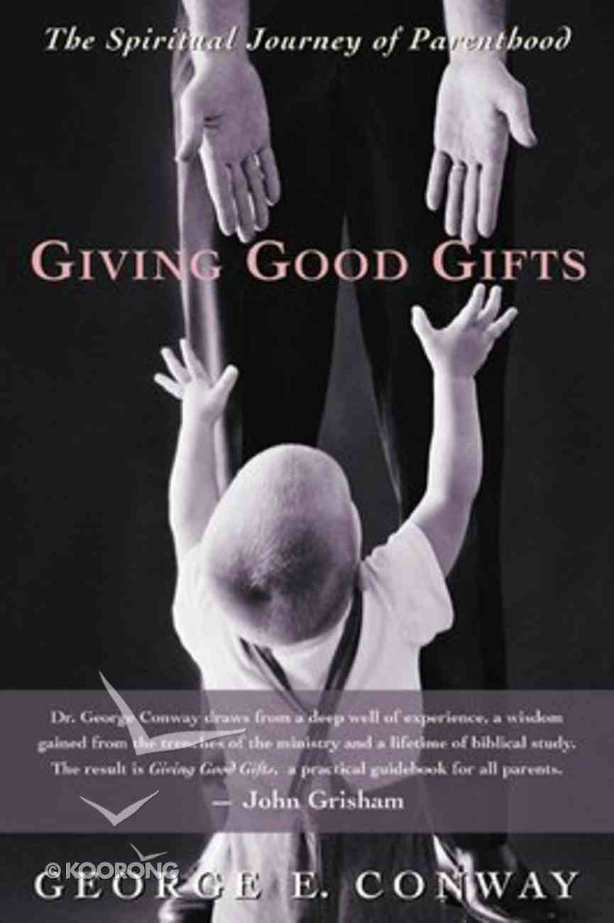 Giving Good Gifts Paperback