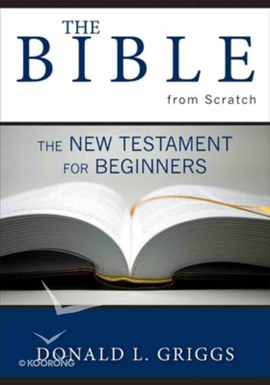 The Bible From Scratch (Vol 2) Paperback