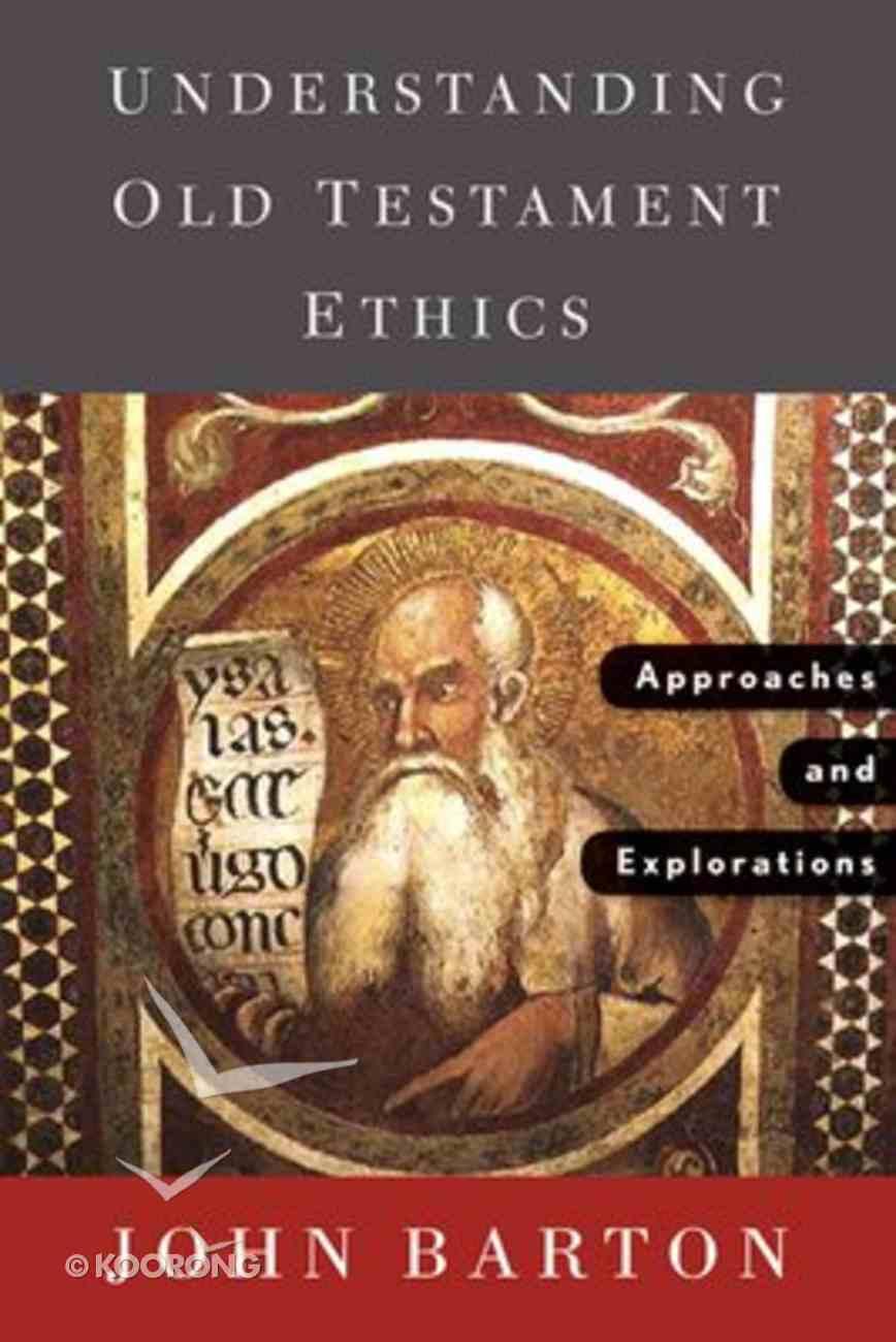 Understanding Old Testament Ethics Paperback