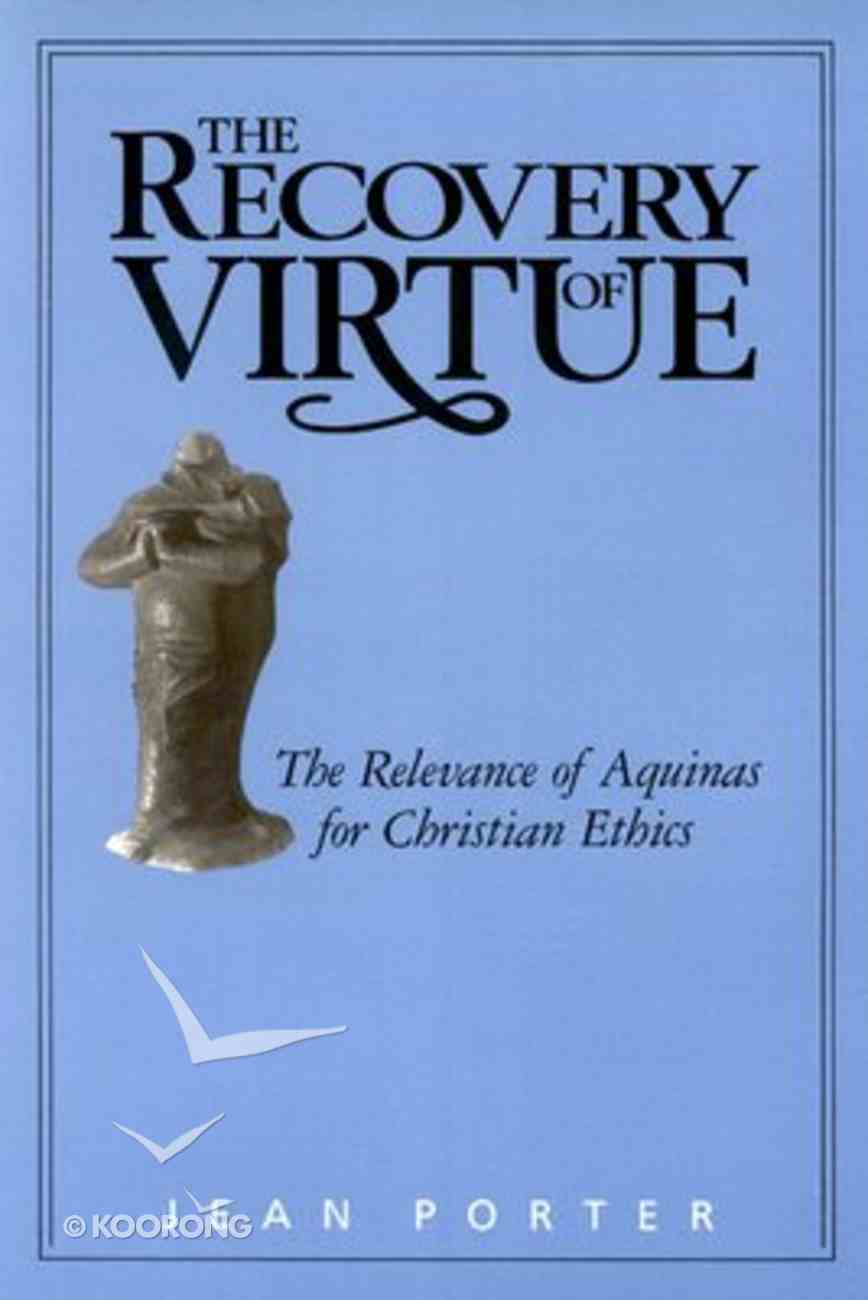 The Recovery of Virtue Paperback
