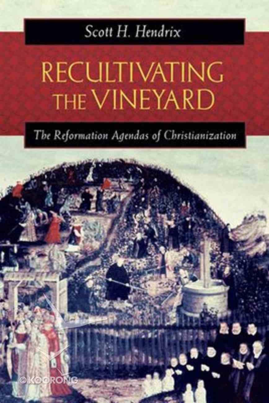 Recultivating the Vineyard Paperback