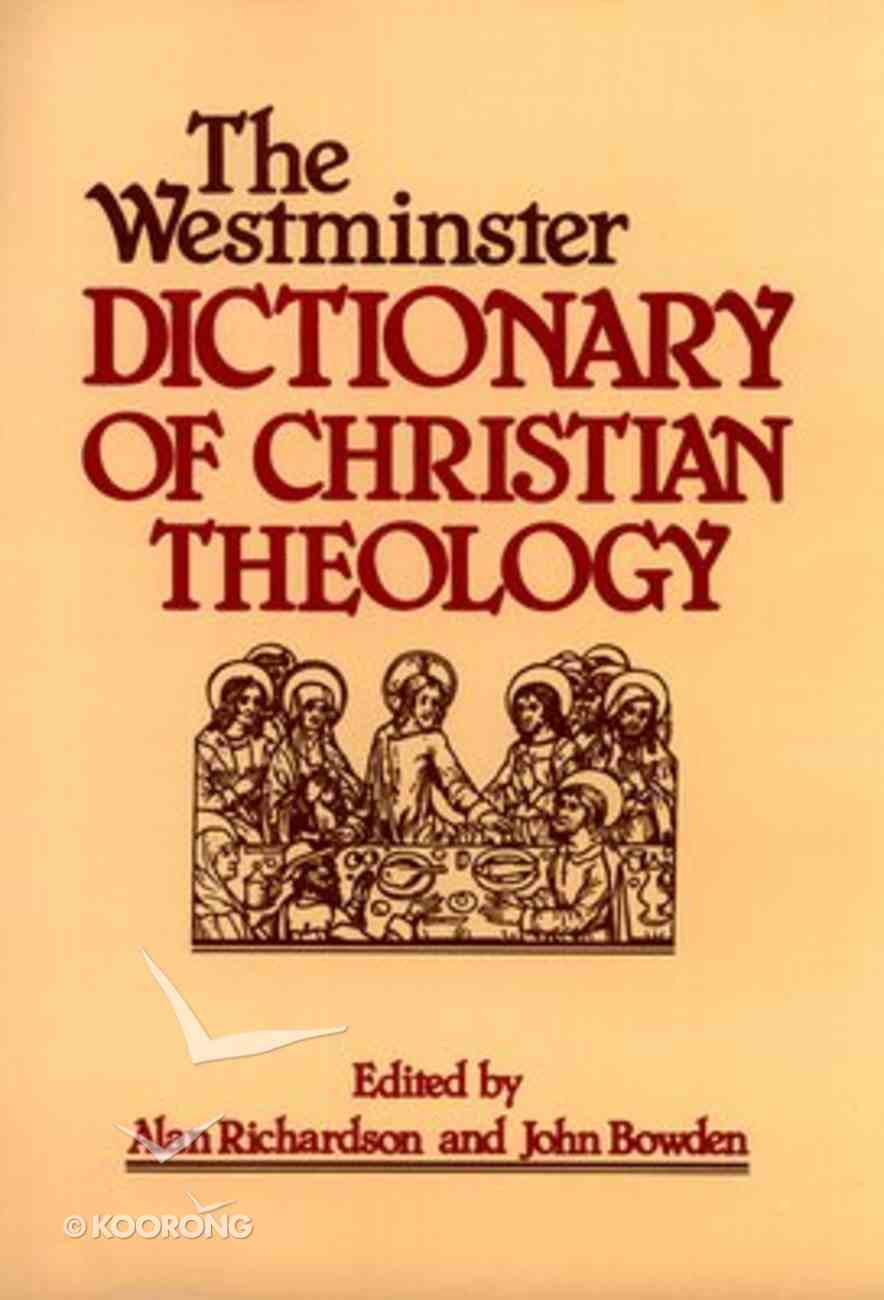 The Westminster Dictionary of Christian Theology Paperback