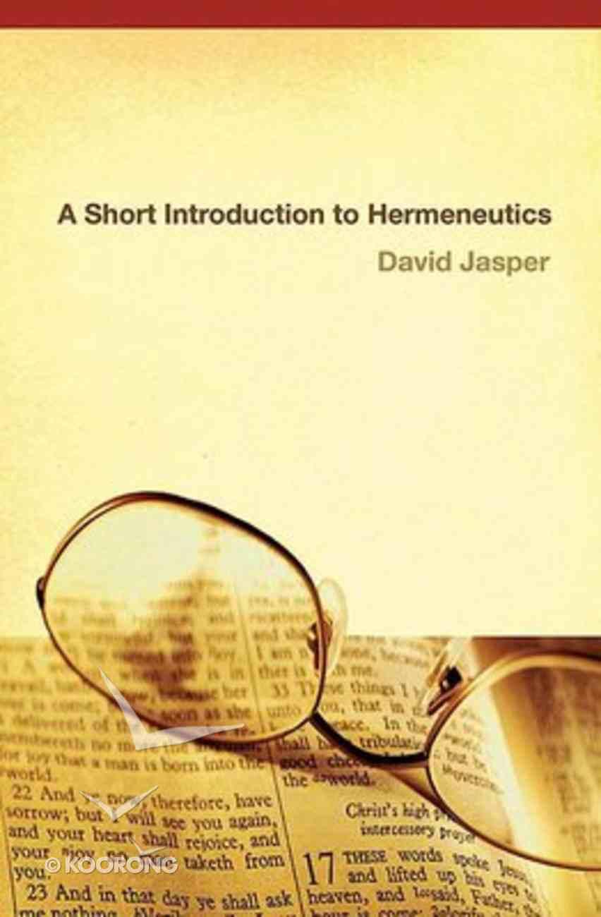 A Short Introduction to Hermeneutics Paperback