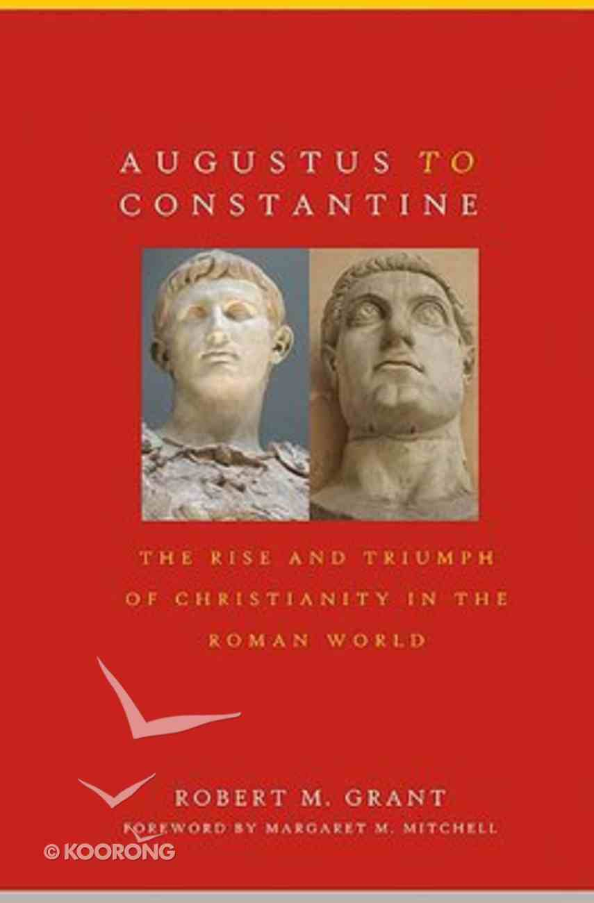 Augustus to Constantine Paperback