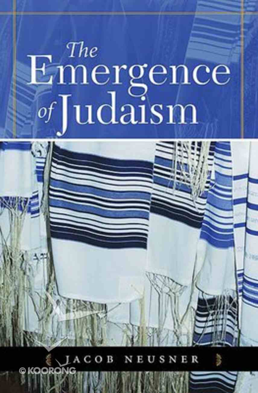 The Emergence of Judaism Paperback