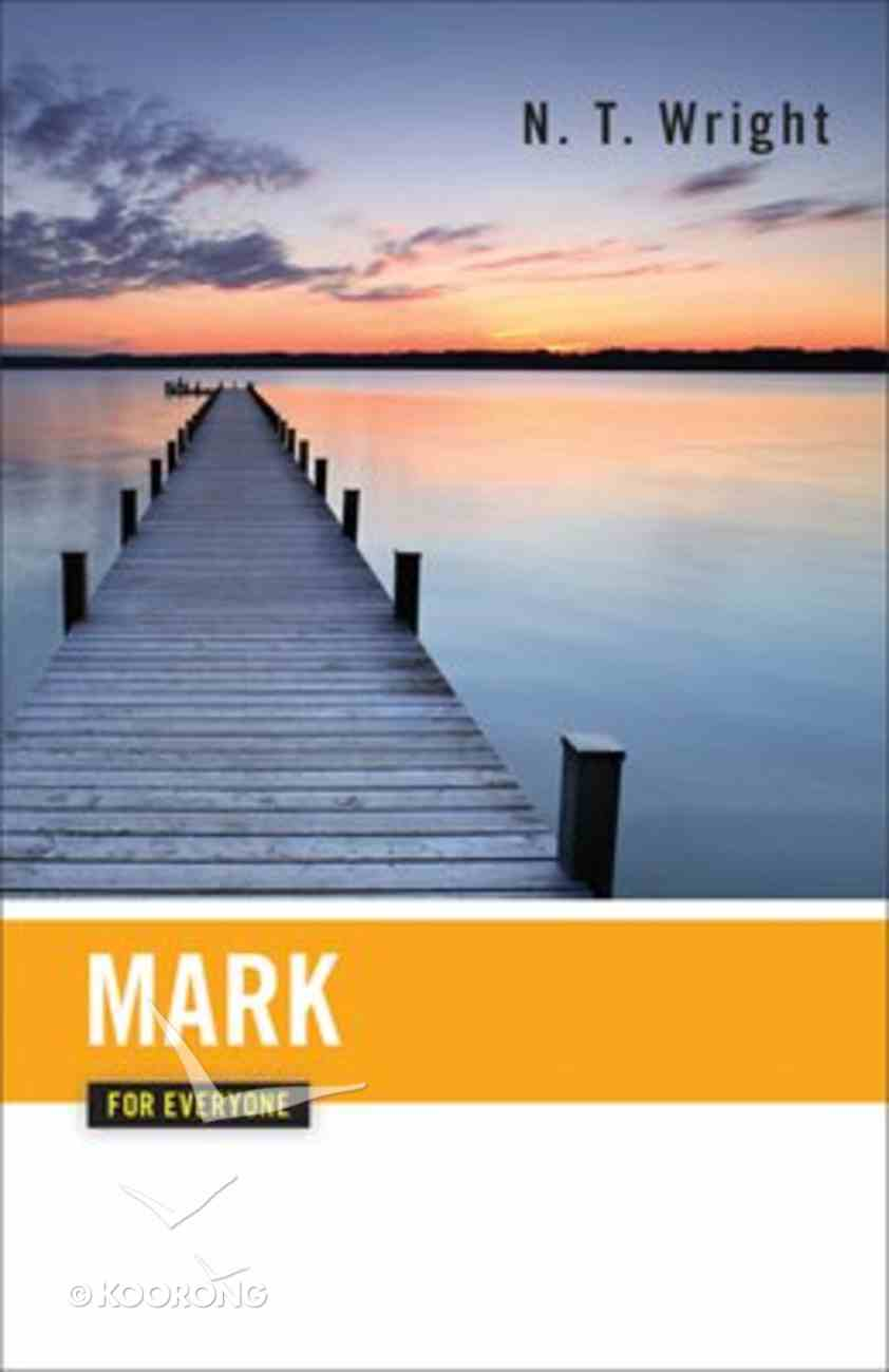 Mark (New Testament Guides For Everyone Series) Paperback
