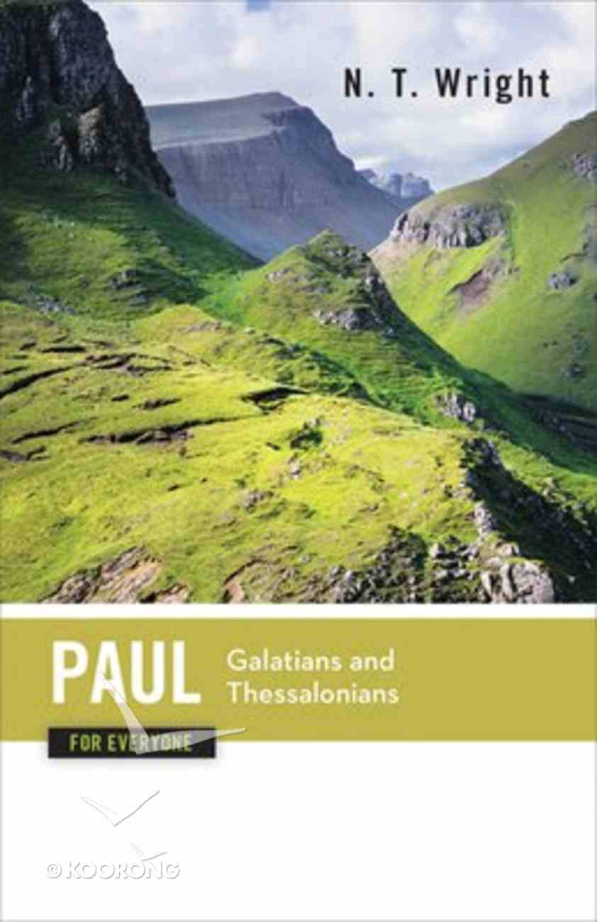 Paul-Galatians & Thessalonians (New Testament Guides For Everyone Series) Paperback