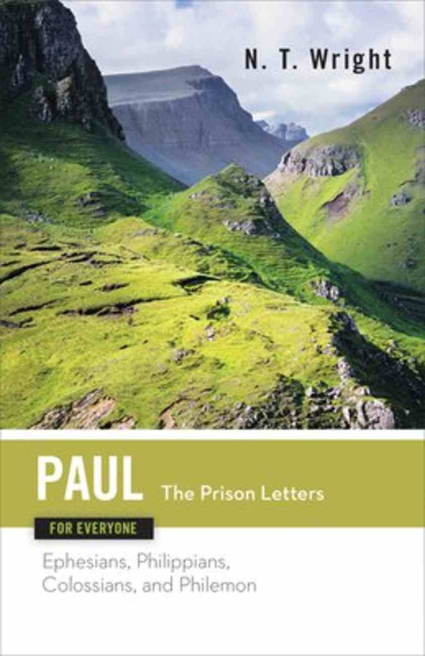 Paul-The Prison Letters (New Testament Guides For Everyone Series) Paperback