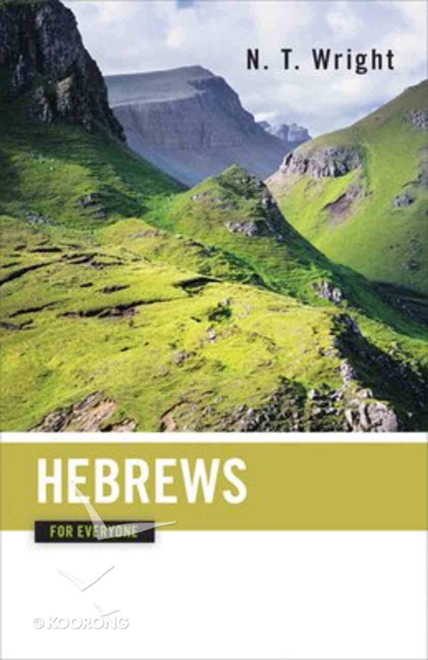 Hebrews (New Testament Guides For Everyone Series) Paperback