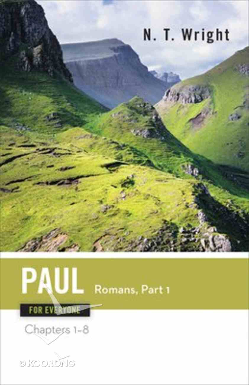 Paul-Romans (Part One) (New Testament Guides For Everyone Series) Paperback