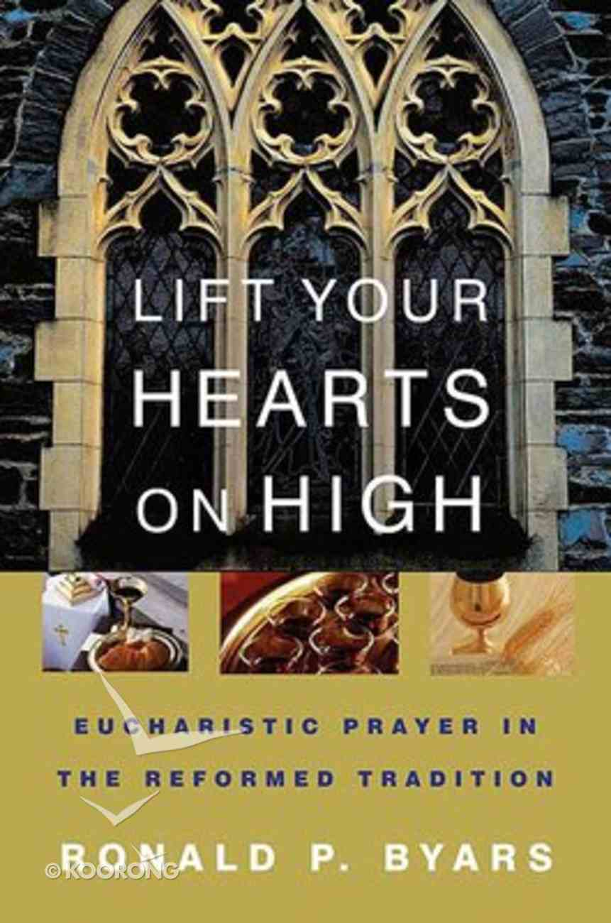 Lift Your Hearts on High Paperback
