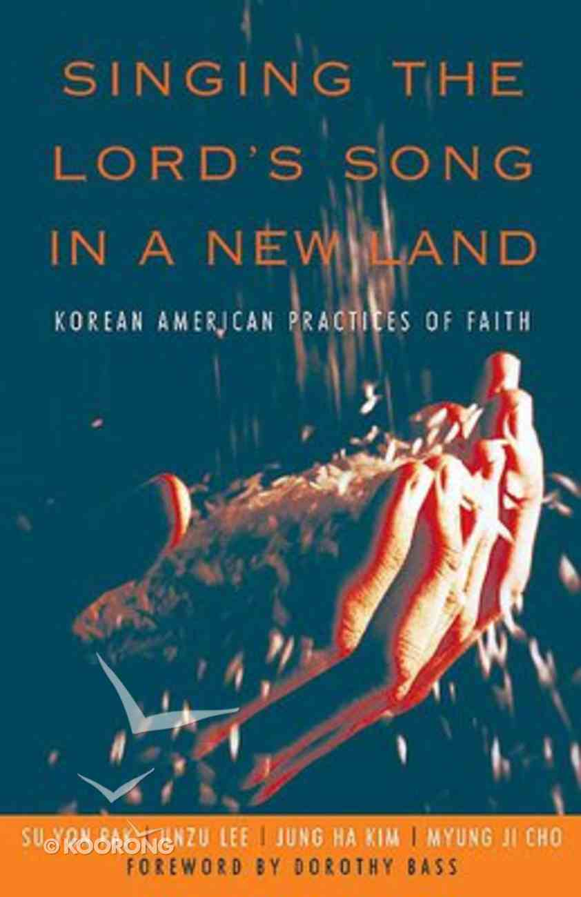 Singing the Lord's Song in a New Land Paperback