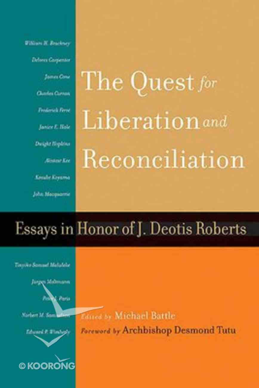 The Quest For Liberation and Reconciliation Paperback