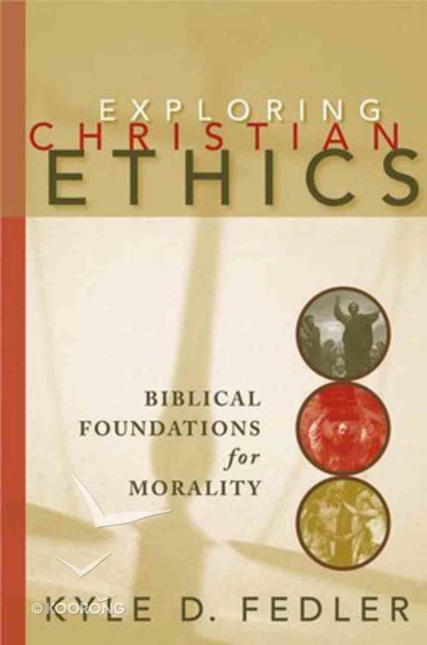 Exploring Christian Ethics Paperback