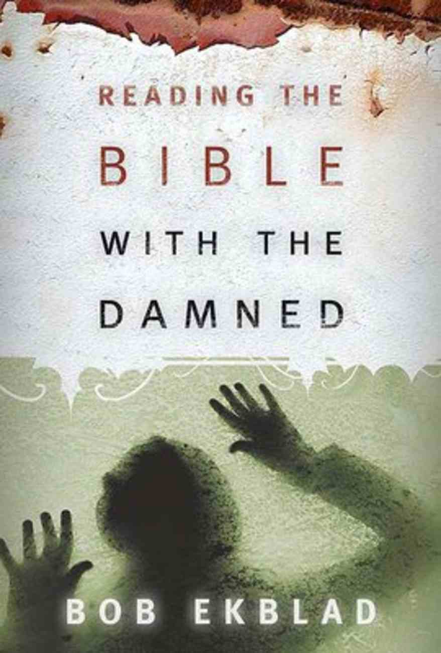 Reading the Bible With the Damned Paperback