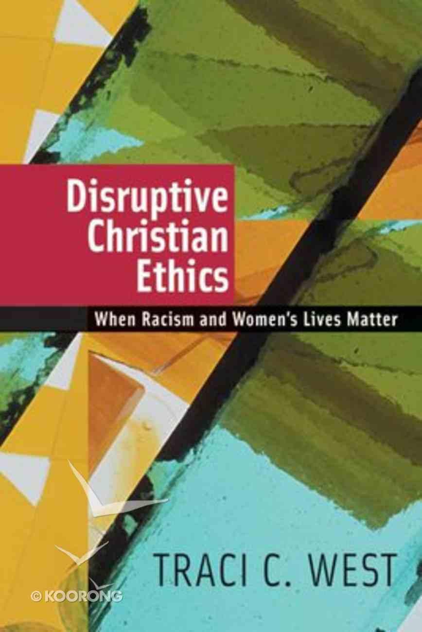 Disruptive Christian Ethics Paperback