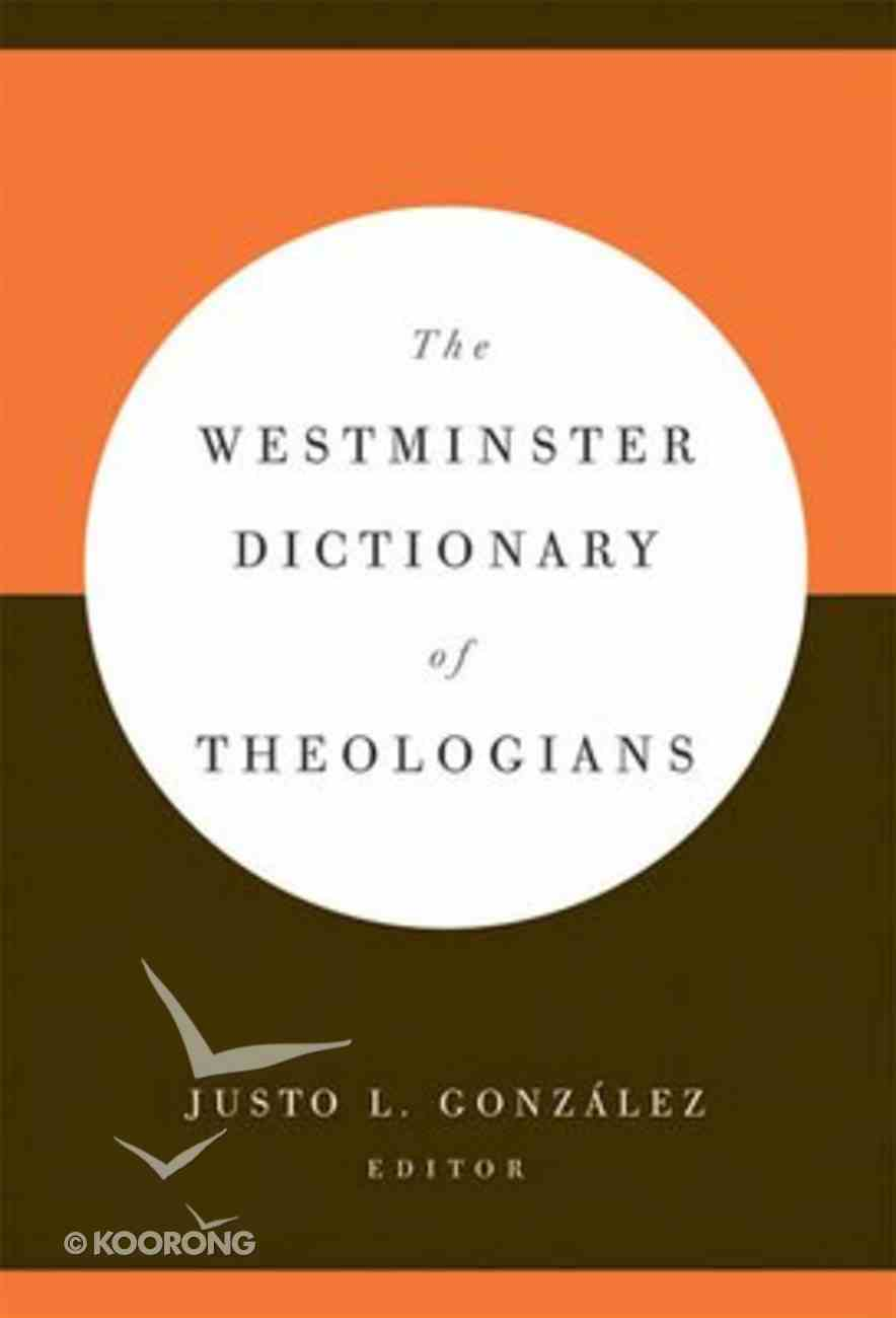 The Westminster Dictionary of Theologians Hardback