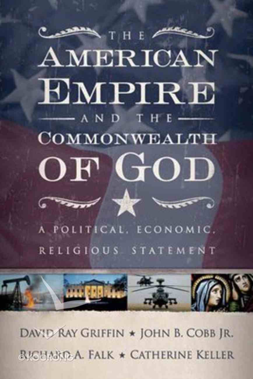 The American Empire and the Commonwealth of God Paperback