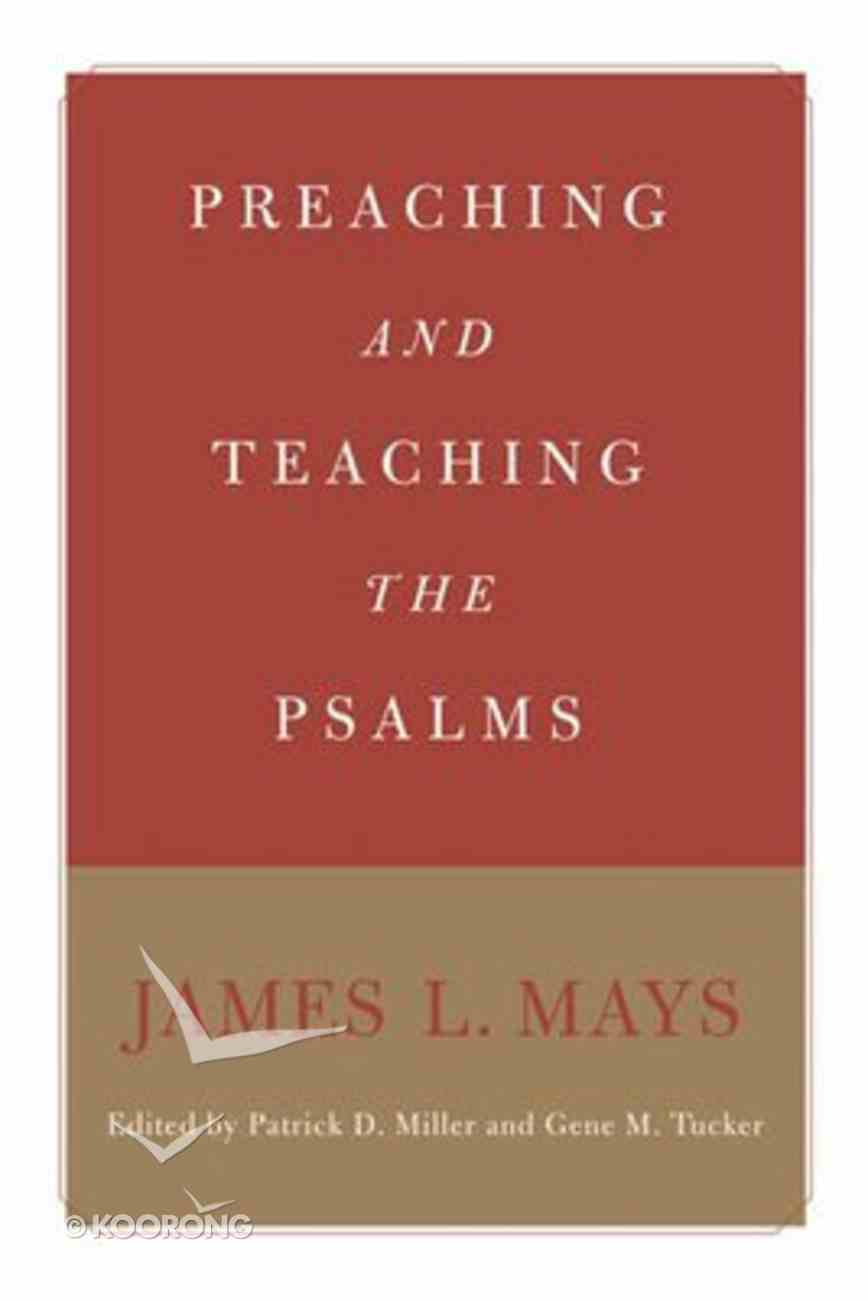 Preaching and Teaching the Psalm Paperback