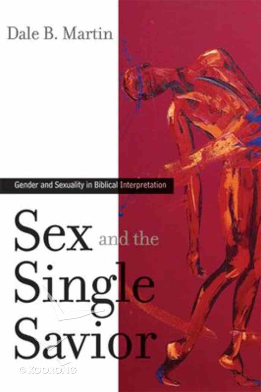 Sex and the Single Savior Paperback