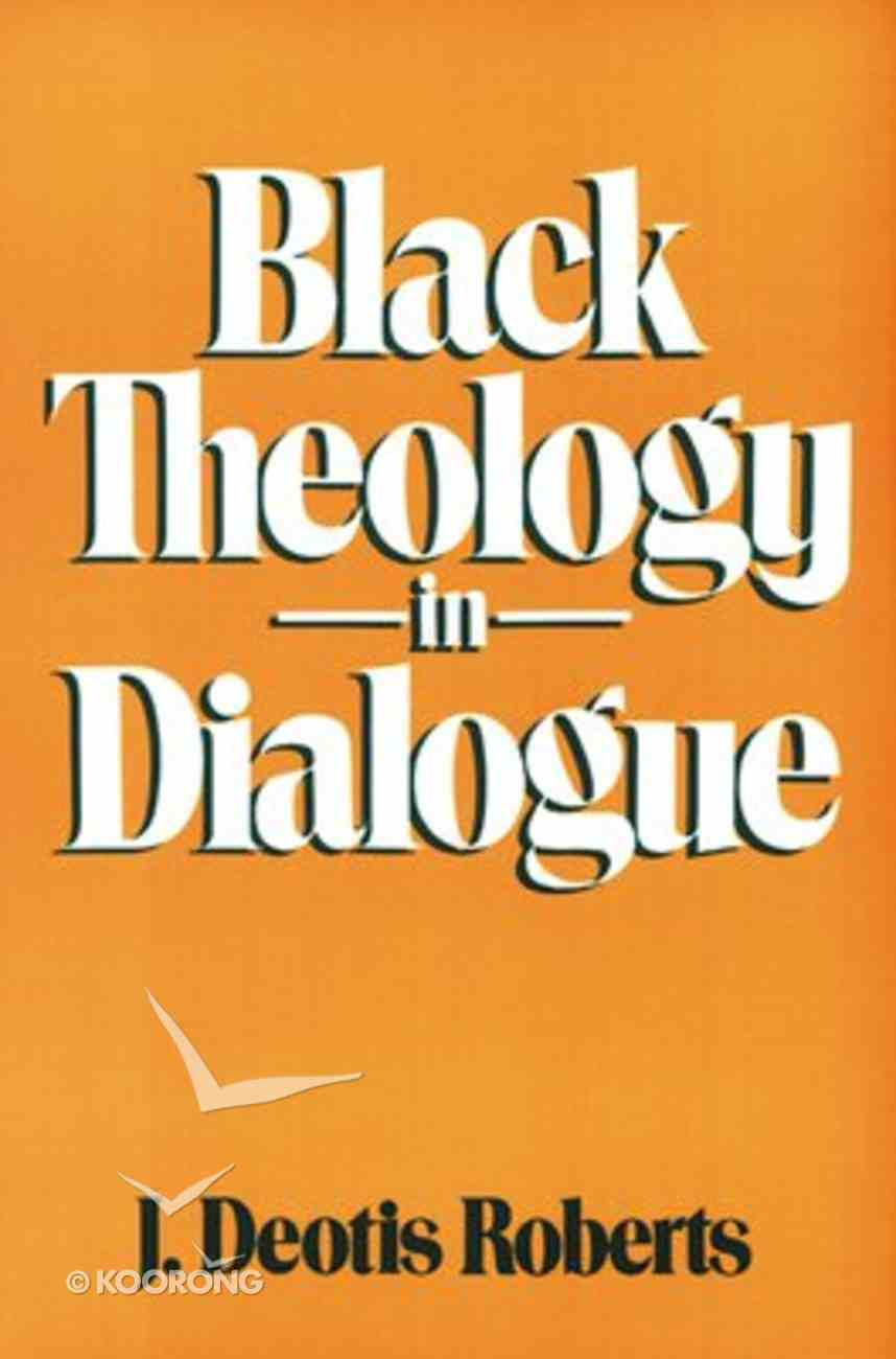 Black Theology in Dialogue Paperback