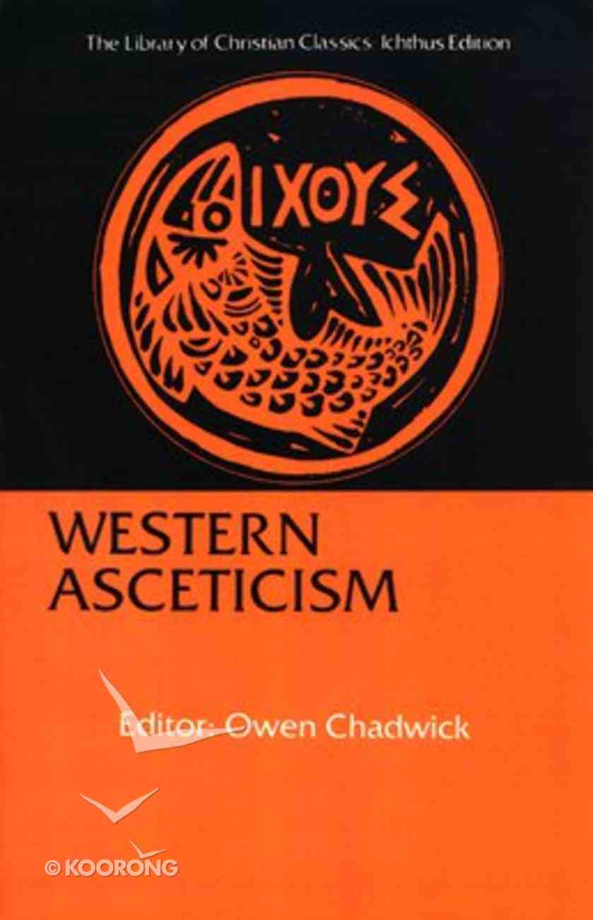 Western Asceticism (Library Of Christian Classics Series) Paperback