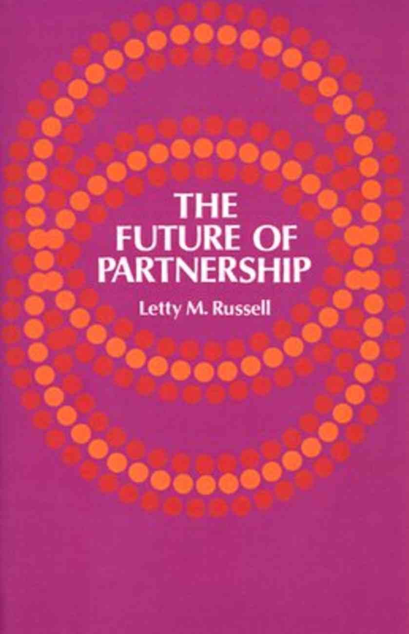 The Future of Partnership Paperback