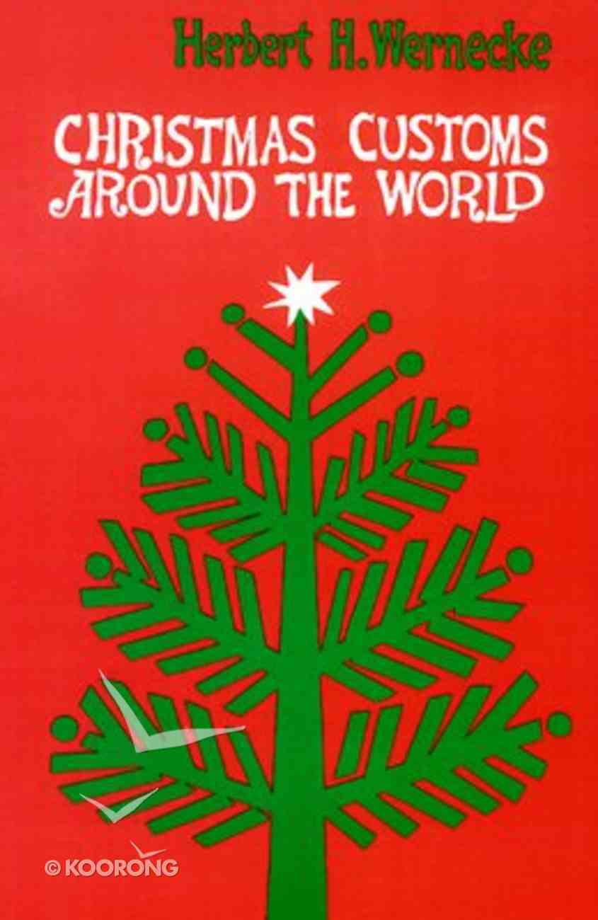 Christmas Customs Around the World Paperback