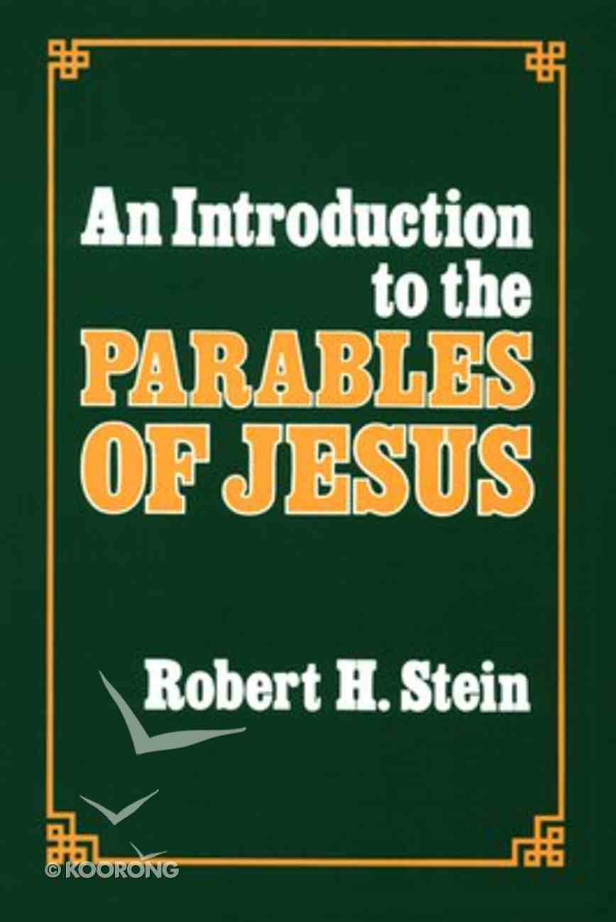 An Introduction to the Parables of Jesus Paperback