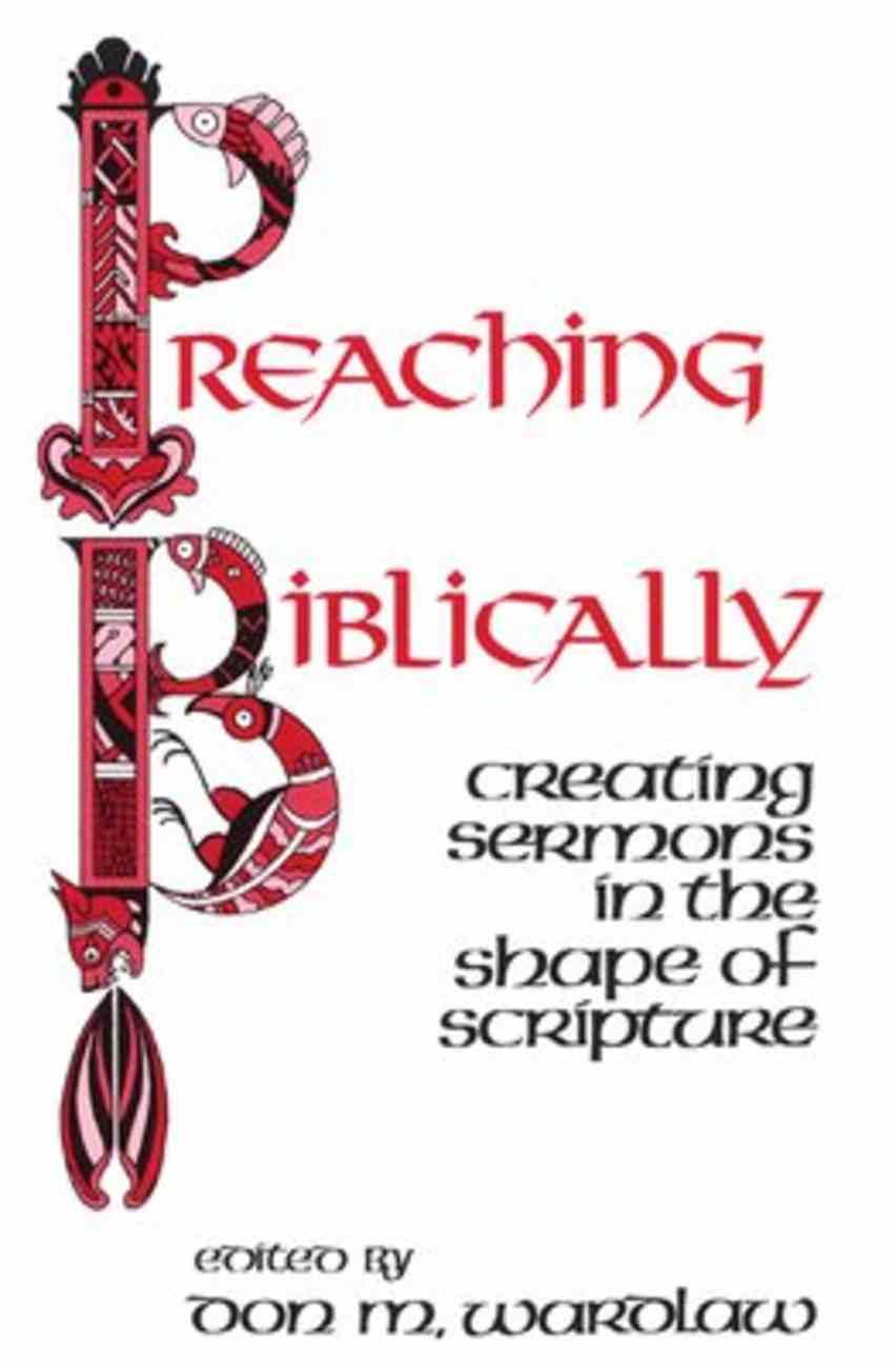 Preaching Biblically Paperback
