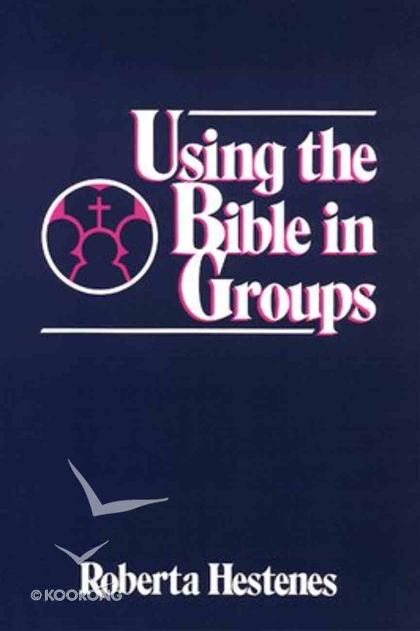 Using the Bible in Groups Paperback
