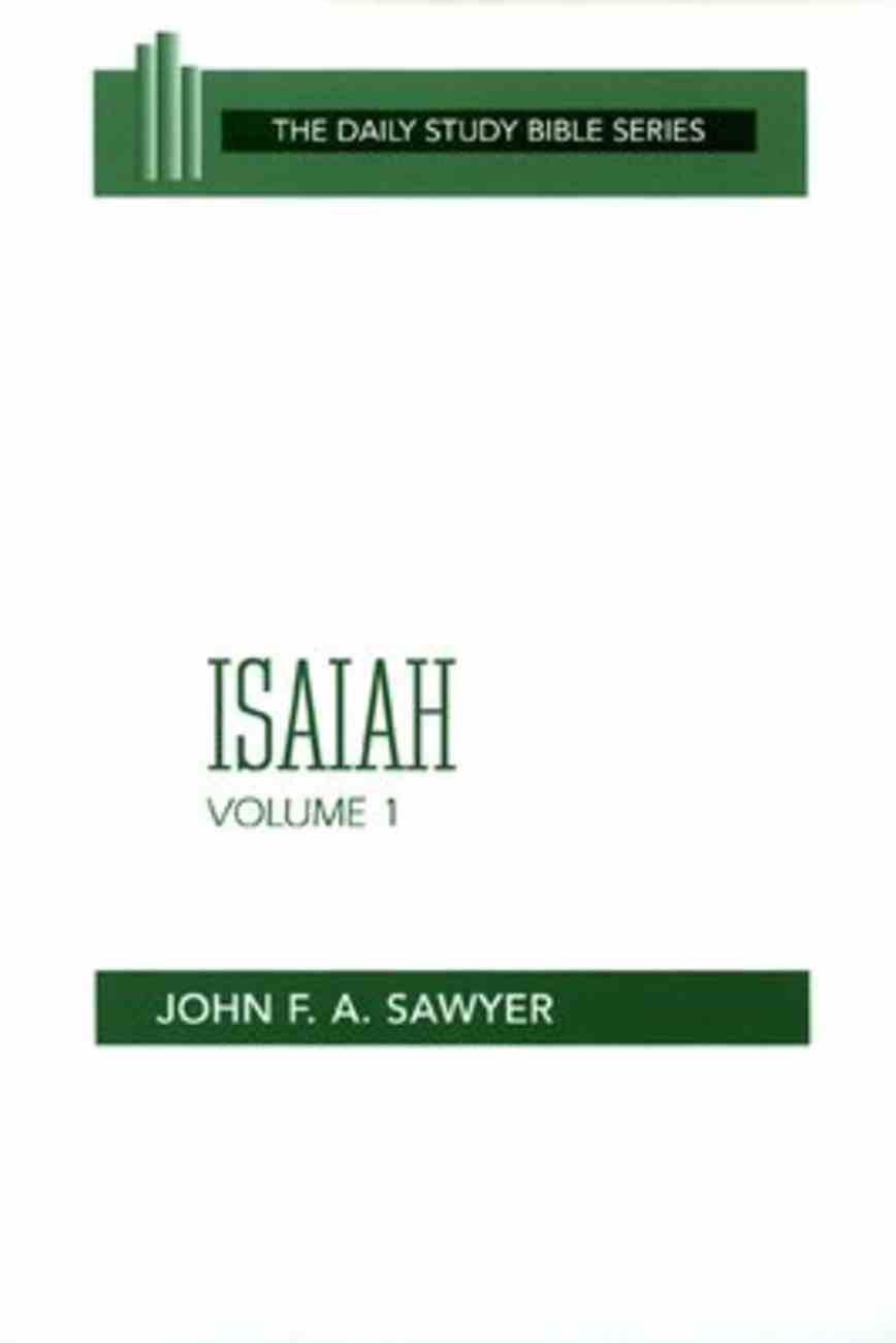 Isaiah (Volume 1) (Daily Study Bible Old Testament Series) Paperback