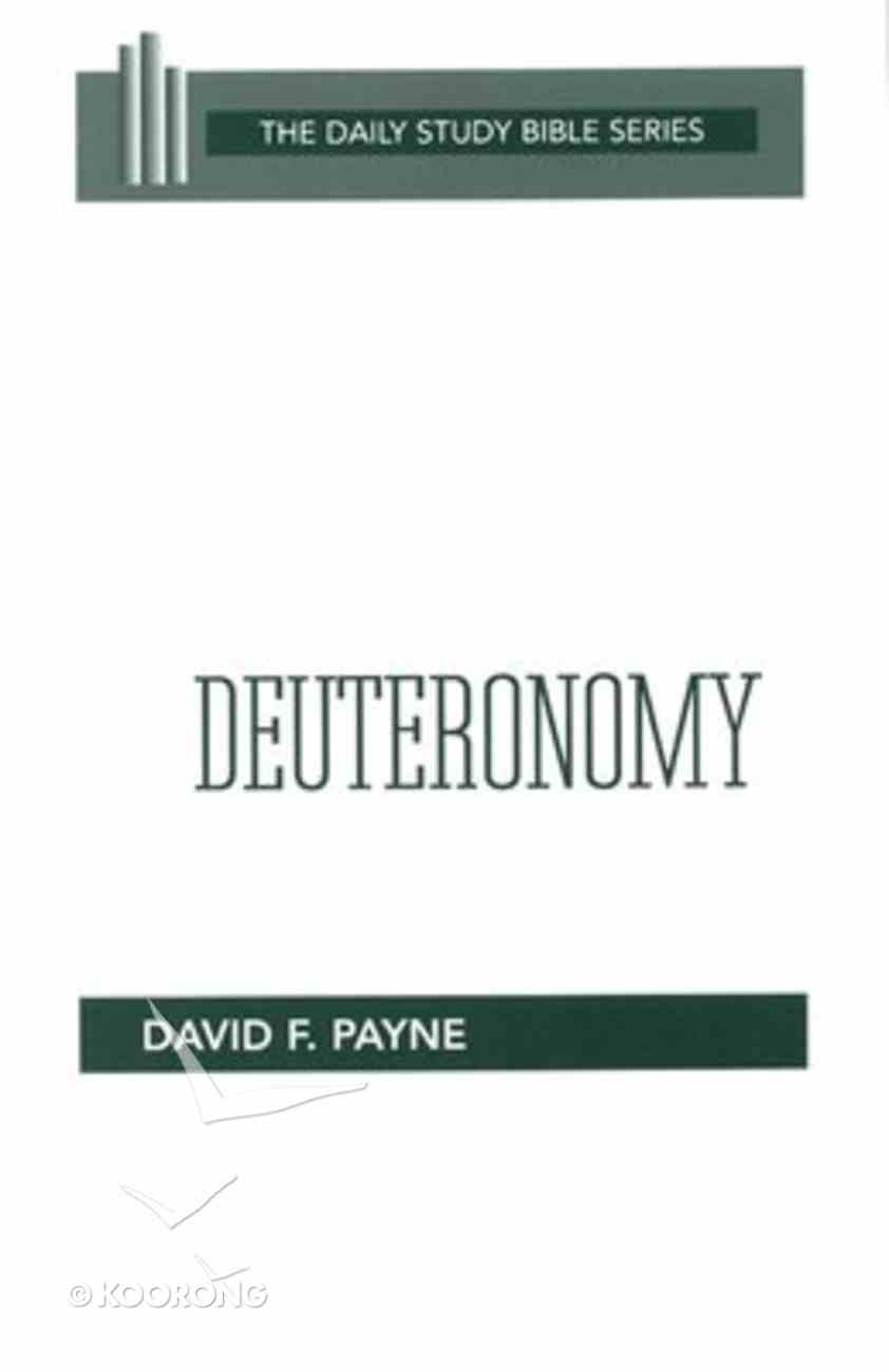 Deuteronomy (Daily Study Bible Old Testament Series) Paperback