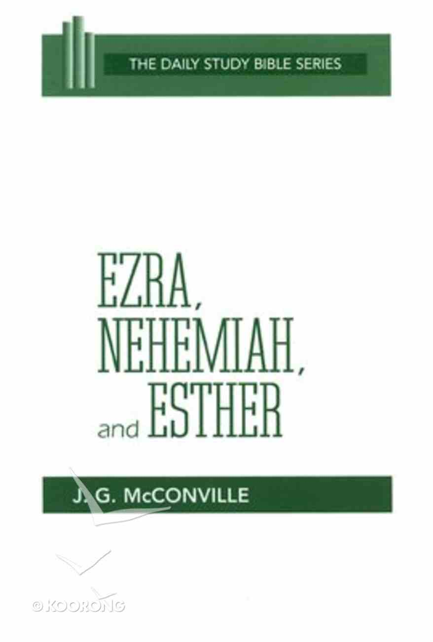 Ezra, Nehemiah and Esther (Daily Study Bible Old Testament Series) Paperback